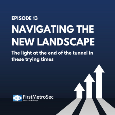 Navigating the New Landscape: The light at the end of the tunnel in these trying times
