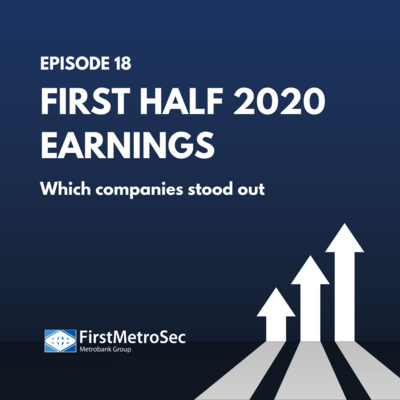 First Half 2020 Earnings: Which companies stood out