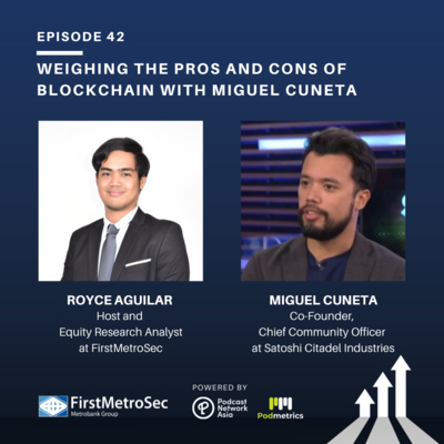Weighing the Pros and Cons of Blockchain with Miguel Cuneta