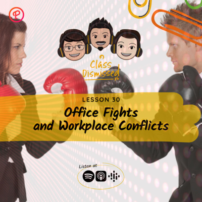 Lesson 30 | Office Fights and Workplace Conflicts | Class Dismissed PH