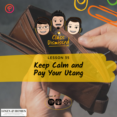Lesson 35   Keep Calm and Pay Your Utang   Class Dismissed PH