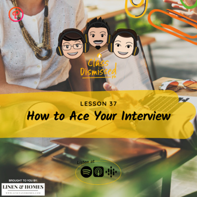 Lesson 37   How to Ace Your Interview   Class Dismissed PH