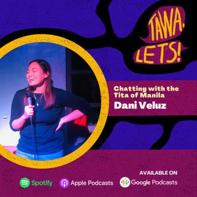 Chatting With the Tita of Manila, Dani Veluz