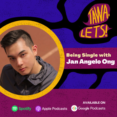 Being Single with Jan Angelo Ong
