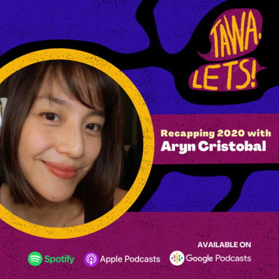 Recapping 2020 with Aryn Cristobal