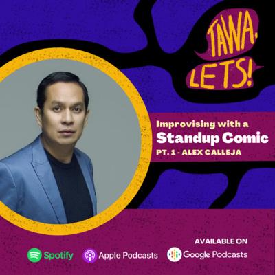 Improvising with a Standup Comic Pt. 1 - Alex Calleja