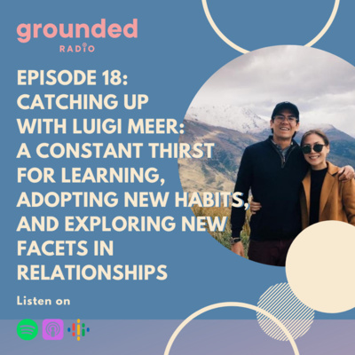 Catching up with Luigi Meer: A Constant Thirst for Learning, Adopting New Habits, and Exploring new facets in Relationships