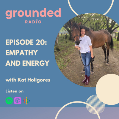 Empathy and Energy with Kat Holigores