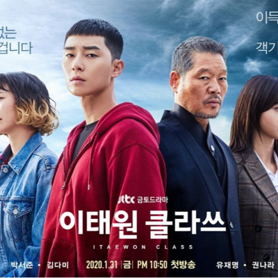 Ep102 (super delayed) KDrama Review: Itaewon Class