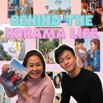 Ep128: Behind the KDrama Life