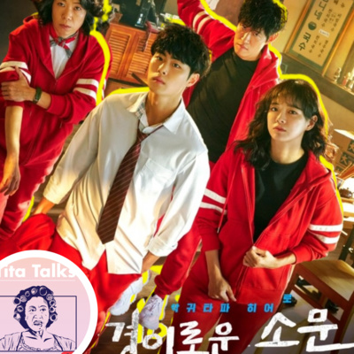 Ep137 KDrama Review: The Uncanny Counter