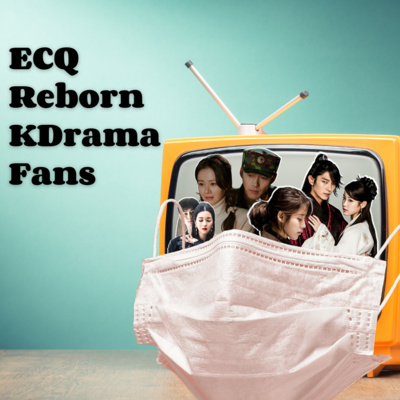 Ep141: ECQ Reborn Kdrama Fans (with Jay Vee, Fhem, and Lisei)