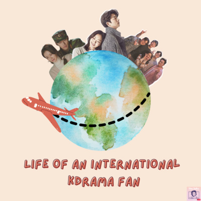 Ep143: Life Of An International Kdrama Fan with Chadie and Ram
