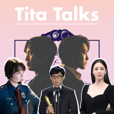 S1E5: The Baeksang results are here plus a side of chismis