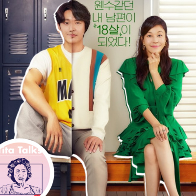 Ep150 KDrama Review: 18 Again