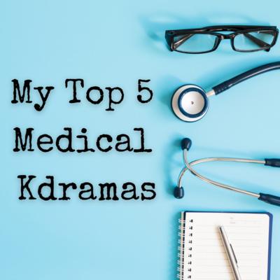 Ep151: My Top 5 Medical Kdramas