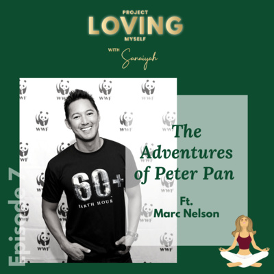Ep. 7: The Adventures of Peter Pan Ft. Marc Nelson