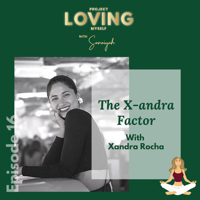 Ep. 16: The X-andra Factor