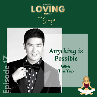 Ep. 17: Anything is Possible with Tim Yap
