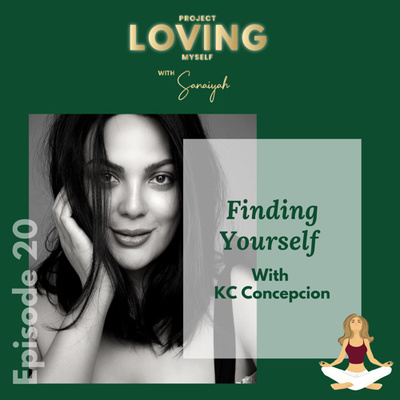 Ep. 20: Finding Yourself with KC Concepcion