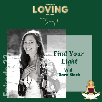 Episode 23: Find Your Light with Sara Black