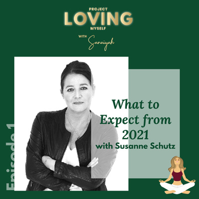S2 Ep. 1: What to Expect from 2021 with Susanne Schutz