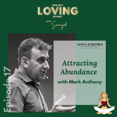 S2 Ep.17: Attracting Abundance with Mark Anthony