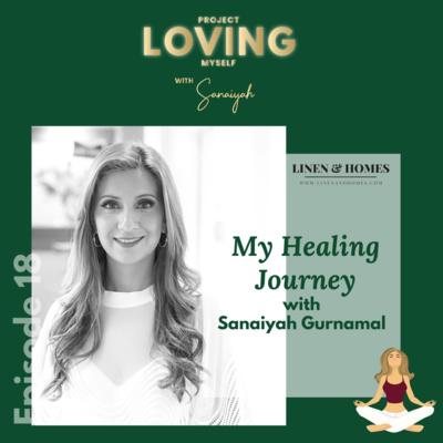 S2 Ep. 18: My Healing Journey with Sanaiyah Gurnamal