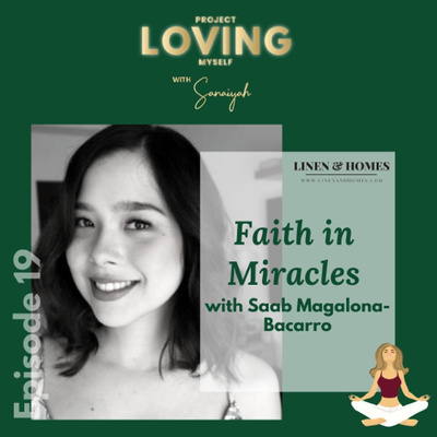 S2 Ep. 19: Faith in Miracles with Saab Magalona-Bacarro