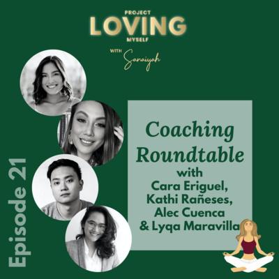 S2 Ep. 21: Coaching Roundtable with Cara Eriguel, Kathi Rañeses, Alec Cuenca, & Lyqa Maravilla