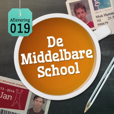Aflevering 19: De Middelbare School