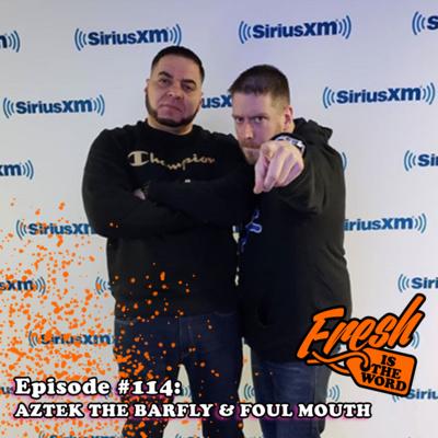 Episode #114: Aztek The Barfly & Foul Mouth - Middle Finger Music, Aztek The Barfly's New Album
