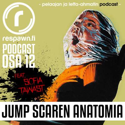 Respawn.fi Podcast, osa 12 feat. Sofia Tawast – Jump Scare -kauhun anatomia