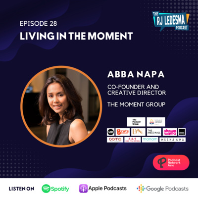 Ep. 28: Living in the Moment | Abba Napa of The Moment Group
