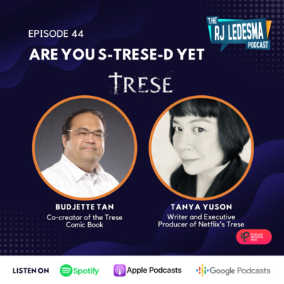Ep. 44: Are you S-Trese-d yet | Budjette Tan and Tanya Yuson