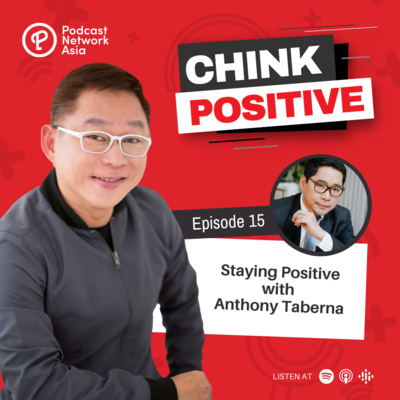 Ep. 15: Staying Positive with Anthony Taberna