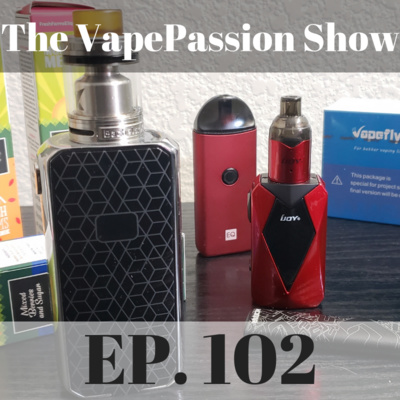 EP73: VapeNW Under New Ownership After Fire, Should Vapers Hide