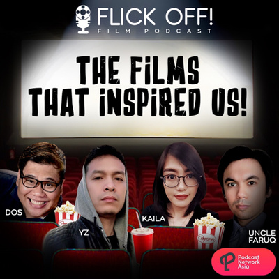 Ep. 3: The Films That Inspired Us!