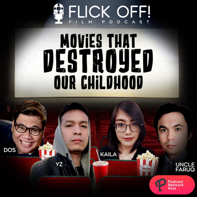 Ep. 8: Movies that DESTROYED Our Childhood