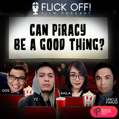 Ep. 9: Can Piracy Be A Good Thing?