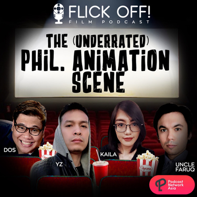 Ep. 11: The (underrated) Philippine Animation Scene