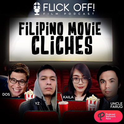 Ep. 12: Filipino Movie Clichés