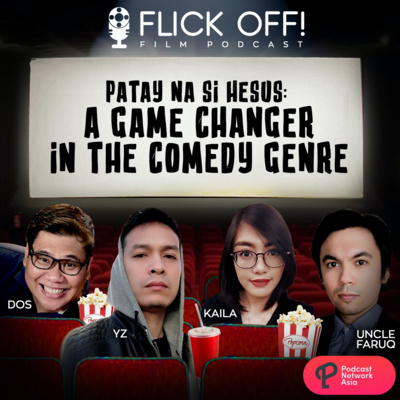 S2 EP4: Patay na si Hesus: A Game Changer in the Comedy Genre