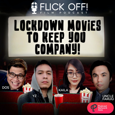 S2 EP11: Lockdown Movies to Keep You Company