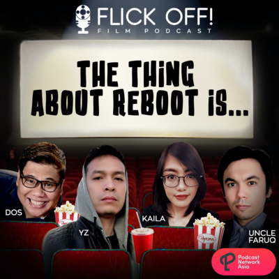 The Thing About Reboot Is...
