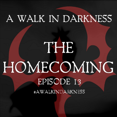 """""""The Homecoming"""" (Episode 13)"""