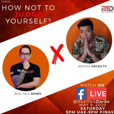 HOW NOT TO JUDGE YOURSELF WITH JERICHO ARCEO