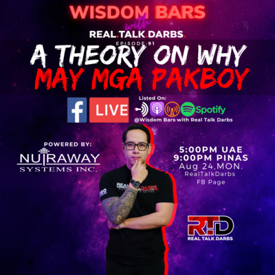 A THEORY ON WHY MAY MGA PAKBOY