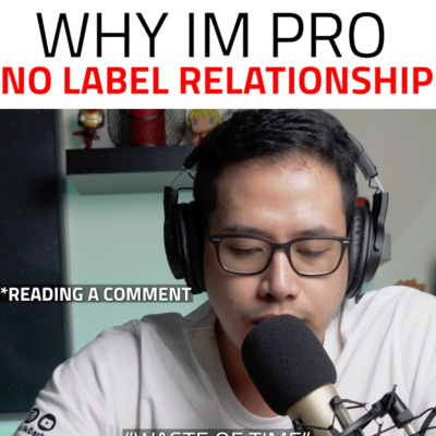 WHY IM PRO NO LABEL RELATIONSHIP?