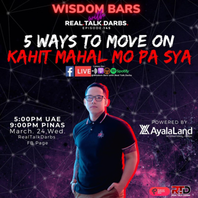 5 WAYS TO MOVE ON KAHIT MAHAL MO PA SIYA?